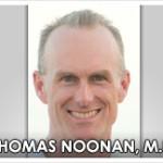 Dr. Thomas John Noonan, MD