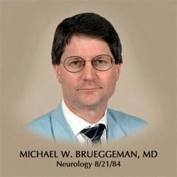 Dr. Michael W Brueggeman MD