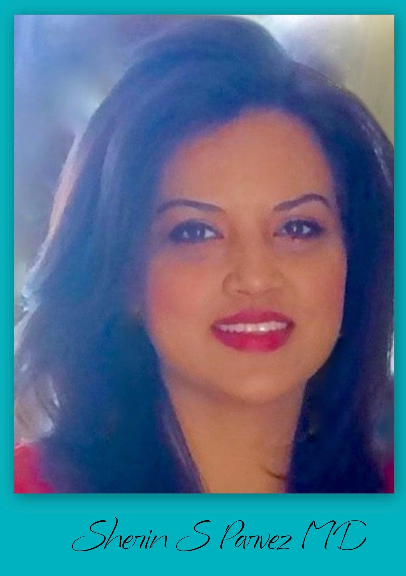 Dr. Sherin S Parvez MD