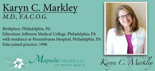 Dr. Karyn C Markley MD