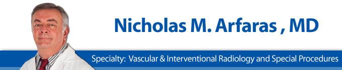 Nicholas M Arfaras, MD Diagnostic Radiology