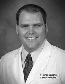 Dr. Michael D Macechko MD
