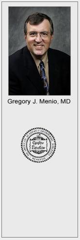 Dr. Gregory J Menio MD