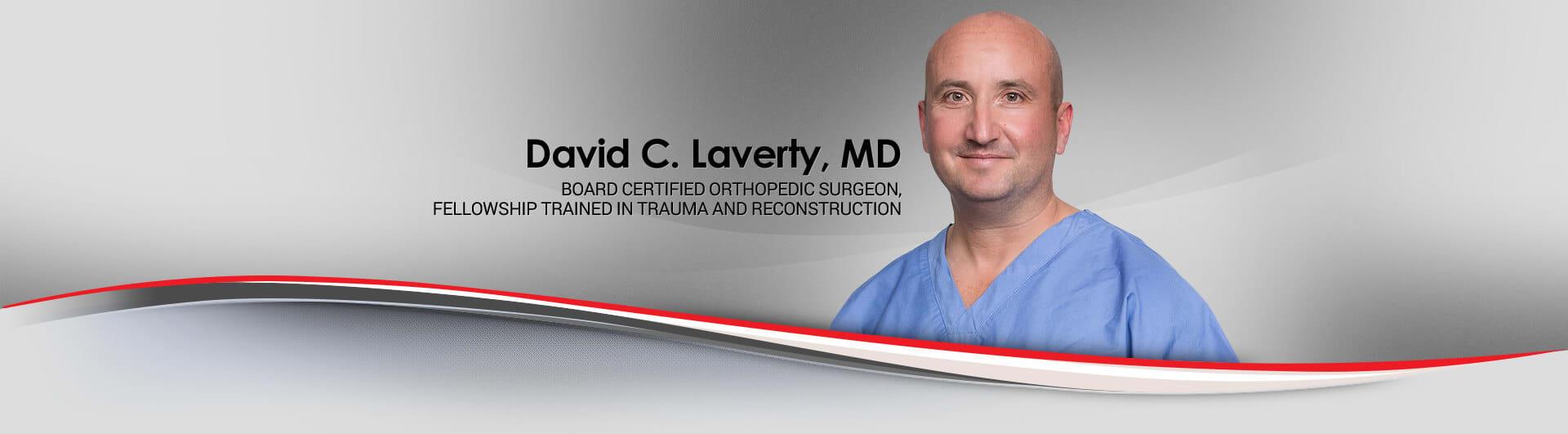 Dr. David C Laverty MD