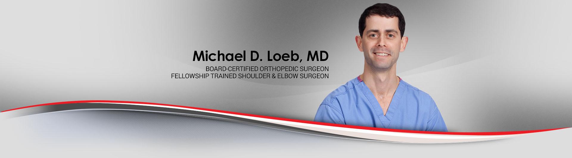 Dr. Michael D Loeb MD