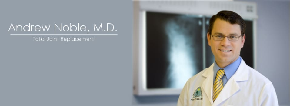 Andrew R Noble, MD Orthopaedic Surgery