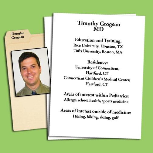 Dr. Timothy M Grogean MD